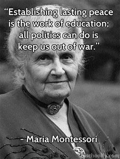 Maria Montessori Peace Quote Teach Peace Now
